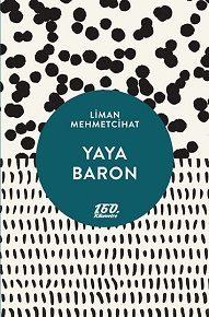 Yaya Baron | Liman Mehmetcihat