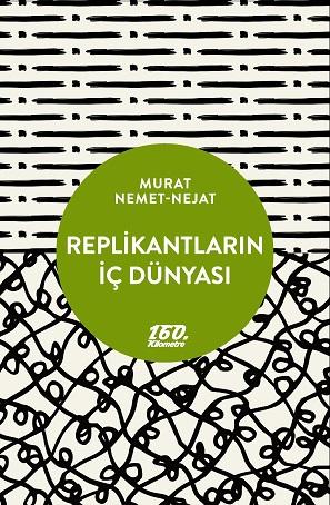 replikantlarinicdunyasi_kapak-page-001